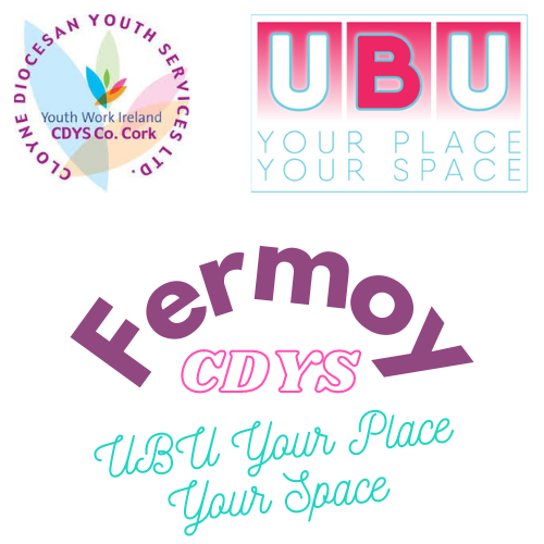 Fermoy CDYS UBU Your Place Your Space